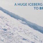 Uno de los mayores icebergs de la historia se desprende de la Antártida