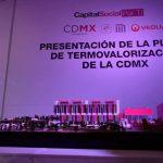 CDMX será 'Cero Basura' con su planta de Termovalorización