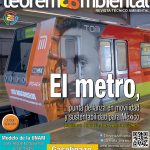 Edición 122 – El metro, punta de lanza en movilidad y sustentabilidad para México