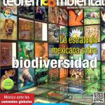 Edición 121 – La estrategia mexicana sobre biodiversidad